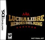 AAA Lucha Libre : Heroes of the Ring (DS)